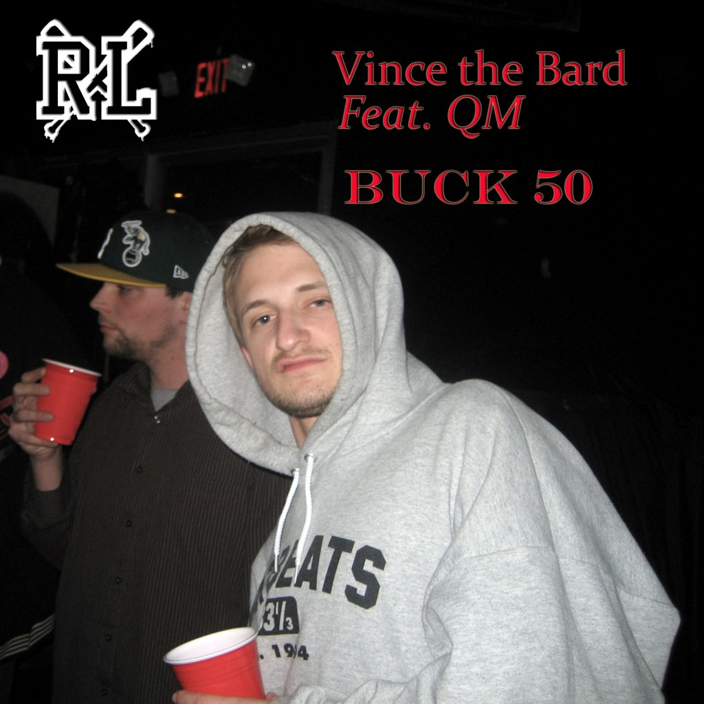 Vince The Bard ft. Qm - Buck 50