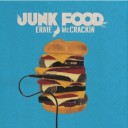Ernie McCrackin&#8217; &#8211; Junk Food