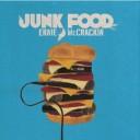 Ernie McCrackin' – Junk Food